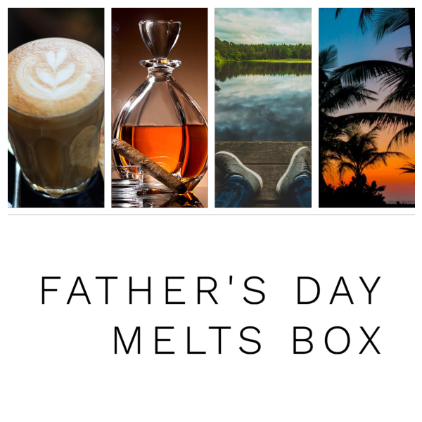 Father's Day Melts Box